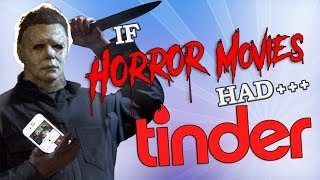 Download If Horror Movies Had Tinder Video