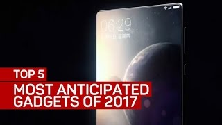 Download Top 5 most anticipated gadgets of 2017 Video