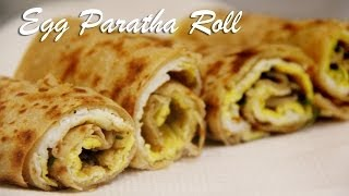 Download Egg Paratha Roll Recipe | Egg Wraps Recipe for Breakfast and Lunch By Shilpi Video