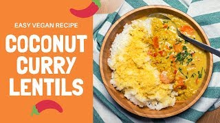 Download COCONUT CURRY LENTILS | Easy One-Pot Recipe! Video