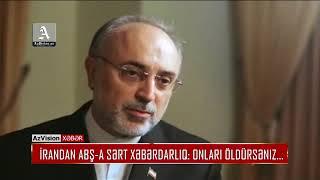 Download İRANDAN ABŞ-A SƏRT XƏBƏRDARLIQ: ONLARI ÖLDÜRSƏNIZ... Video