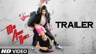 Download Official: M.A.D Mad About Dance Theatrical Trailer | Saahil Prem | Amrit Maghera Video