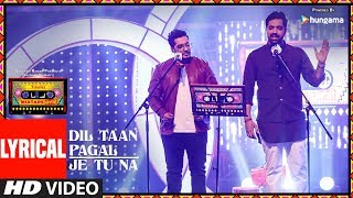 Download Dil Taan Pagal/Je Tu Na (Lyrical Video)   T-Series Mixtape Punjabi   Akhil Sachdeva Amber Vashisht Video