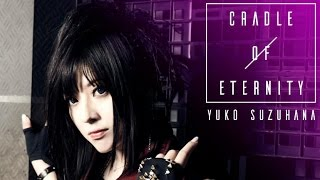 Download 鈴華ゆう子 / 「永世のクレイドル」MUSIC VIDEO/YUKO SUZUHANA″CRADLE OF ETERNITY″MUSIC VIDEO Video