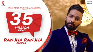 Download New Punjabi Songs 2016 | Ranjha Ranjha | Jagraj | Latest New Punjabi Songs 2017 Video