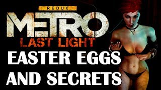 Download Metro: Last Light All Easter Eggs And Secrets Video