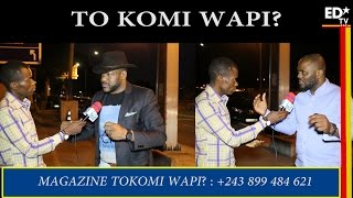 Download TO KOMI WAPI? LE CONGO SELON ODON MBO ET PATCHELY Video