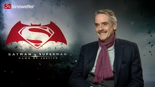 Download Interview Jeremy Irons BATMAN V SUPERMAN: DAWN OF JUSTICE Video