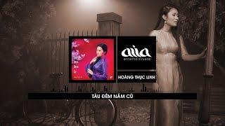 Download Tàu Đêm Năm Cũ - Hoàng Thục Linh [asia SOUND] Video