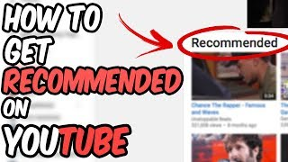 Download How To Get YOUR Video Recommended by YouTube Video