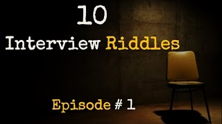 Download 10 Interview RIDDLES    Episode #1    Frequently asked Job Interview RIDDLES Video