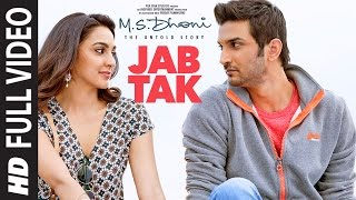 Download JAB TAK Full Video | M.S. DHONI -THE UNTOLD STORY | Armaan Malik, Amaal Mallik |Sushant Singh Rajput Video