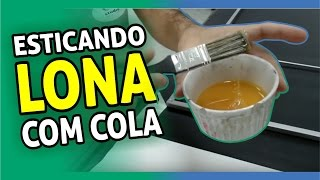 Download Esticando Lona com Cola - DICA LED+LED Video