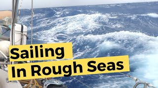 Download Sailing in Rough Seas | Sailing Britican #8 Video