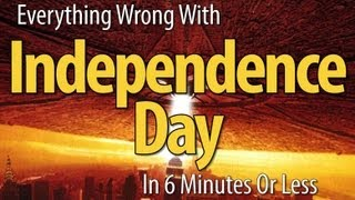 Download Everything Wrong With Independence Day In 6 Minutes Or Less Video