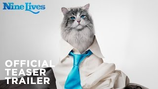 Download Nine Lives – Official Teaser Trailer [HD] Video