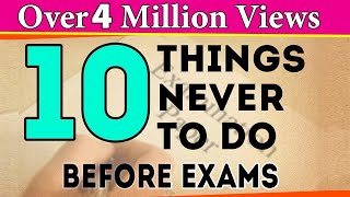 Download 10 Things You Should Never Do Before Exams   Exam Tips For Students   LetsTute Video