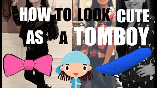 Download How To Look Cute as a TOMBOY!! Video