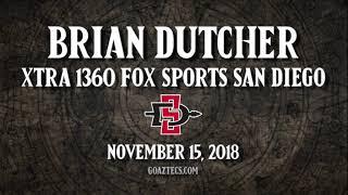 Download SDSU MEN'S HOOPS: BRIAN DUTCHER - XTRA 1360 FOX SPORTS SAN DIEGO Video