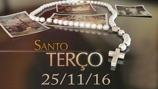 Download Santo Terço - 25/11/16 - Sônia Venâncio Video