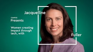 Download Campus Presents: Women Creating Impact Through Tech with Jacquelline Fuller Video