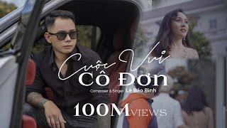 Download Cuộc Vui Cô Đơn - Lê Bảo Bình (MV OFFICIAL) #CVCD Video