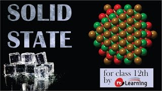 Download Introduction: Solid State - 01 For Class 12th Video