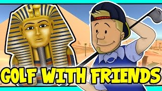 Download SquiddyPlays - GOLF WITH FRIENDS! - ANCIENT EGYPT! [2] W/AshDubh Video