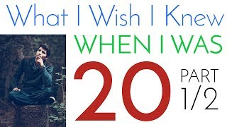 Download What I Wish I Knew When I Was 20 | Secrets to Success [Part 1/2] Video