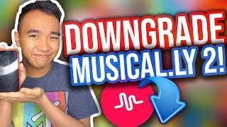 Download HOW TO DOWNGRADE YOUR MUSICAL.LY APP! (For Apple & Android!) [UPDATED] Video