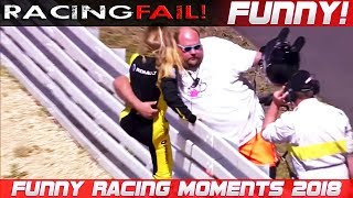 Download FUNNY RACING 3! Fails, Hilarious Situations and Commentaries of 2018 Compilation Video