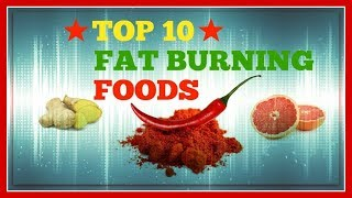 Download ★★Top 10 Fat Burning Foods to Lose Belly Fat and Weight Loss For 2018-2019★★ Video