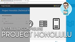 Download Project Honolulu Technical Preview Install & Configure Video