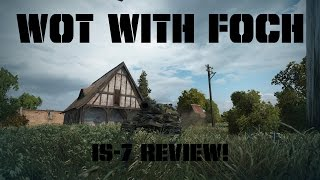 Download IS7 Review! Is it WORTH the grind? Video