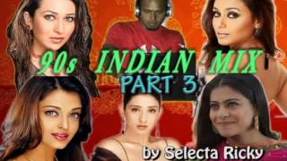 Download 90s indian Mix Part 3 by Selecta Ricky Video