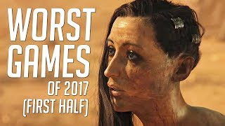 Download Top 10 WORST Games Of 2017 (FIRST HALF) Video