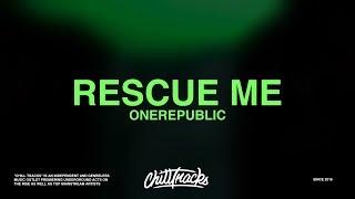 Download OneRepublic – Rescue Me (Lyrics) Video