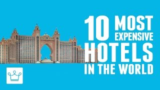 Download 10 Most Expensive Hotels In The World Video