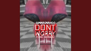 Download Don't Worry Video