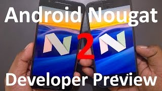 Download Android N Nougat 7.1.1 Developer Preview 2 Review, Features, Benchmark (Nexus 6P, 5X, Pixel C) Video