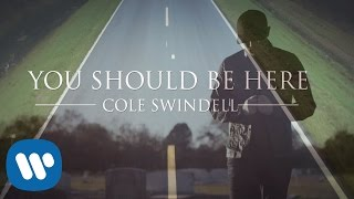 Download Cole Swindell - You Should Be Here Video