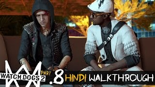 Download Watch Dogs 2 (Hindi) Walkthrough Part 8 - W4TCHED (PS4 Gameplay) Video