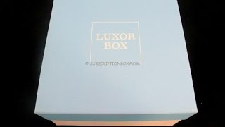Download Luxor Box July 2015 Unboxing – Luxury Subscription Box Video