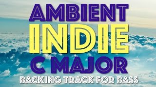 Download Ambient Acoustic Indie Backing Track For Bass In C Major/A Minor Video