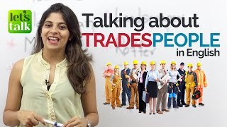 Download English phrases to talk about TRADESPEOPLE - Free English Speaking Lessons | Speak Fluent English Video