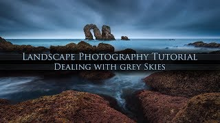 Download Dealing with grey Skies in Landscape Photography Video