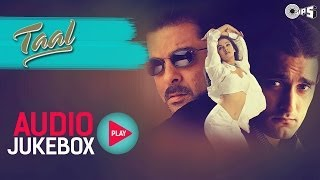 Download Taal Jukebox - Full Album Songs | Anil Kapoor, Aishwariya, Akshaye, AR Rahman Video