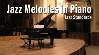 Download Jazz Melodies in Piano | Jazz Standards: Piano Covers Video