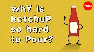 Download Why is ketchup so hard to pour? - George Zaidan Video