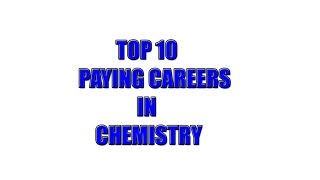Download Top 10 Paying Careers in Chemistry Video